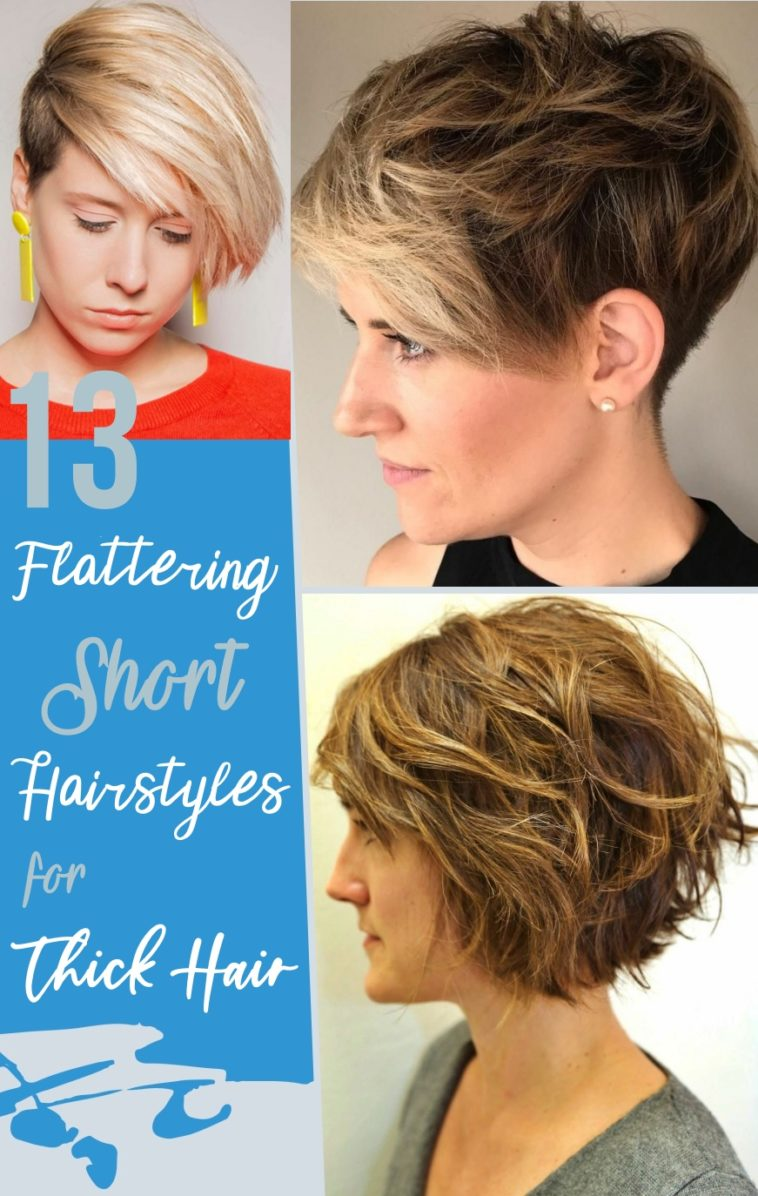 Flattering Short Hairstyles For Thick Hair